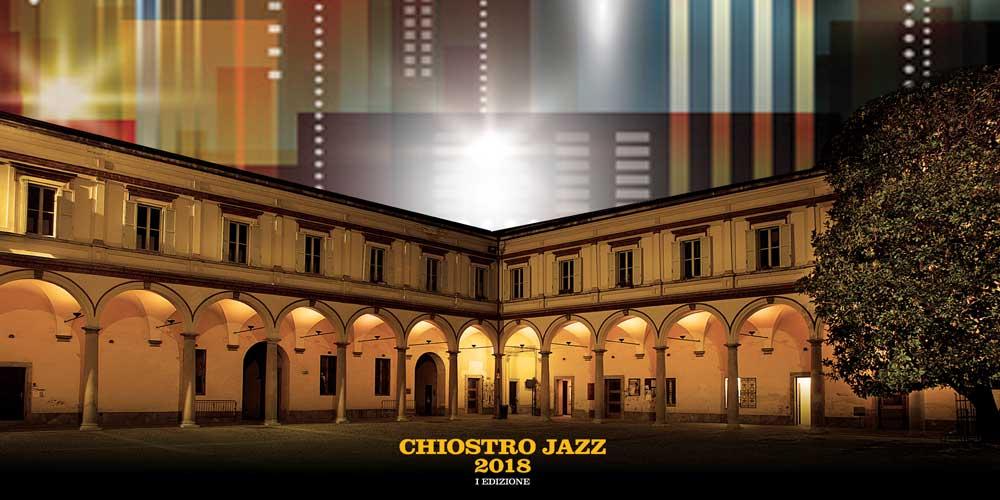 Chiostro Jazz 2018